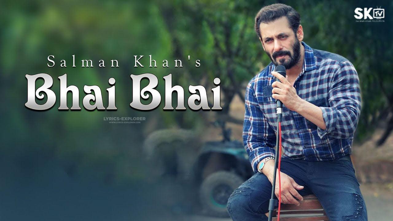Bhai-Bhai-Lyrics-in-English-Salman-Khan-Sajid Wajid
